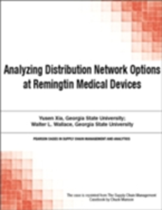 Ebook in inglese Analyzing Distribution Network Options at Remingtin Medical Devices Munson, Chuck