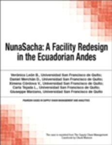 Foto Cover di NunaSacha, Ebook inglese di Chuck Munson, edito da Pearson Education