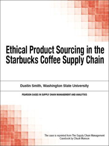 Ebook in inglese Ethical Product Sourcing in the Starbucks Coffee Supply Chain Munson, Chuck