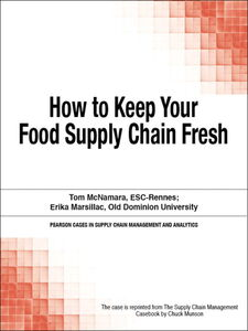 Foto Cover di How to Keep Your Food Supply Chain Fresh, Ebook inglese di Chuck Munson, edito da Pearson Education
