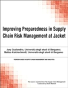 Ebook in inglese Improving Preparedness in Supply Chain Risk Management at Jacket Munson, Chuck