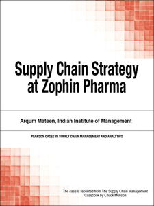 Ebook in inglese Supply Chain Strategy at Zophin Pharma Munson, Chuck