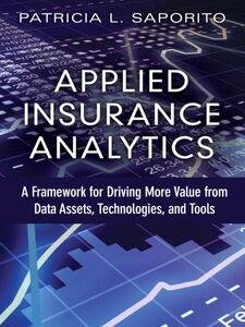 Foto Cover di Applied Insurance Analytics, Ebook inglese di Patricia L Saporito, edito da Pearson Education
