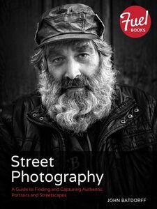 Foto Cover di Street Photography, Ebook inglese di John Batdorff, edito da Pearson Education
