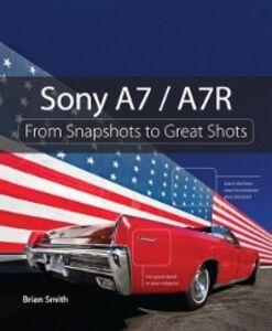 Foto Cover di Sony A7 / A7R, Ebook inglese di Brian Smith, edito da Pearson Education