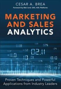 Foto Cover di Marketing and Sales Analytics, Ebook inglese di Cesar Brea, edito da Pearson Education