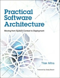 Ebook in inglese Practical Software Architecture Mitra, Tilak