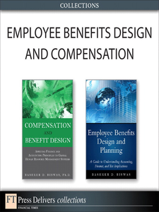 Ebook in inglese Employee Benefits Design and Compensation (Collection) Biswas, Bashker D.