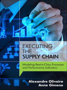 Ebook in inglese Executing the Supply Chain Gimeno, Anne , Oliveira, Alexandre