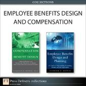 Employee Benefits Design and Compensation (Collection)