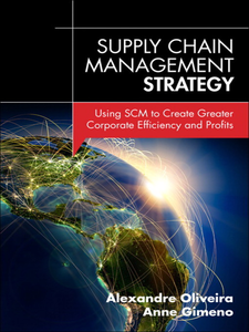 Ebook in inglese Supply Chain Management Strategy Gimeno, Anne , Oliveira, Alexandre