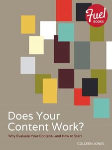 Ebook in inglese Does Your Content Work? Jones, Colleen