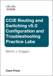Ebook in inglese Cisco CCIE Routing and Switching v5.0 Configuration and Troubleshooting Practice Labs Bundle Duggan, Martin