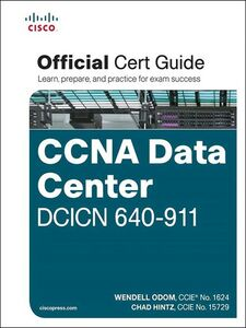 Ebook in inglese CCNA Data Center DCICN 640-911 Official Cert Guide Hintz, Chad , Odom, Wendell