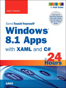 Ebook in inglese Windows 8.1 Apps with XAML and C# Sams Teach Yourself in 24 Hours Nathan, Adam