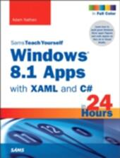 Windows 8.1 Apps with XAML and C# Sams Teach Yourself in 24 Hours
