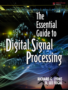 Ebook in inglese The Essential Guide to Digital Signal Processing Fugal, D. Lee , Lyons, Richard G.