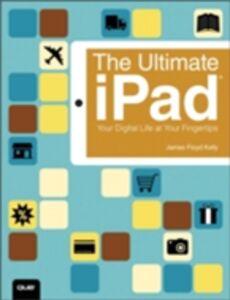 Foto Cover di Ultimate iPad, Ebook inglese di James Floyd Kelly, edito da Pearson Education