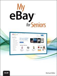 Ebook in inglese My eBay for Seniors Miller, Michael R.