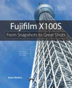 Ebook in inglese Fujifilm X100S Mullins, Kevin