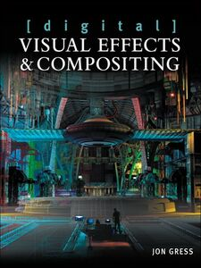 Ebook in inglese [digital] Visual Effects and Compositing Gress, Jon