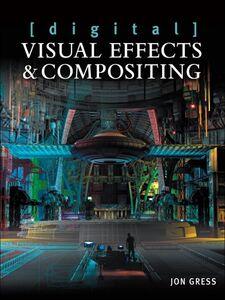 Foto Cover di [digital] Visual Effects and Compositing, Ebook inglese di Jon Gress, edito da Pearson Education