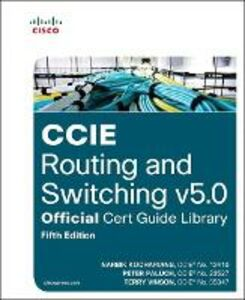Foto Cover di CCIE Routing and Switching v5.0 Official Cert Guide Library, Ebook inglese di Narbik Kocharians,Peter Paluch, edito da Pearson Education