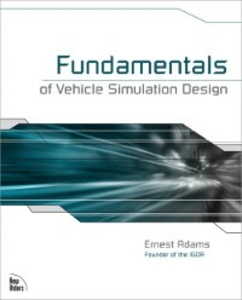 Ebook in inglese Fundamentals of Vehicle Simulation Design Adams, Ernest