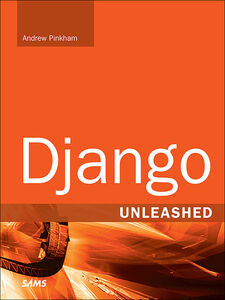 Foto Cover di Django Unleashed, Ebook inglese di Andrew Pinkham, edito da Pearson Education