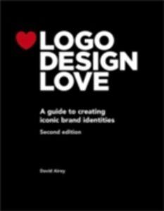 Foto Cover di Logo Design Love, Ebook inglese di David Airey, edito da Pearson Education