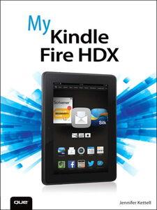Foto Cover di My Kindle Fire HDX, Ebook inglese di Jennifer Ackerman Kettell, edito da Pearson Education