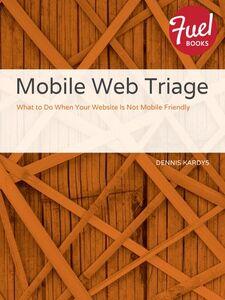 Ebook in inglese Mobile Web Triage Kardys, Dennis