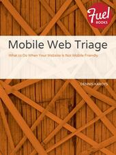 Mobile Web Triage