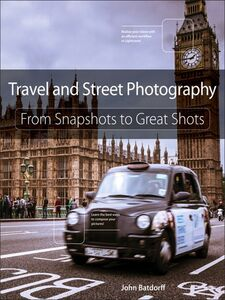 Ebook in inglese Travel and Street Photography Batdorff, John