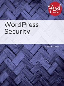 Ebook in inglese WordPress Security Friedman, Jesse