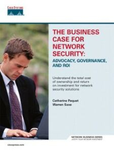 Foto Cover di Business Case for Network Security, Ebook inglese di Catherine Paquet,Warren Saxe, edito da Pearson Education