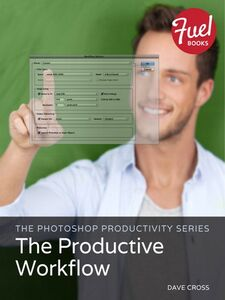 Foto Cover di The Photoshop Productivity Series, Ebook inglese di Dave Cross, edito da Pearson Education