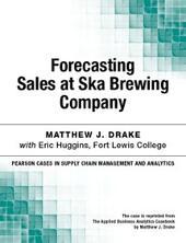 Forecasting Sales at Ska Brewing Company