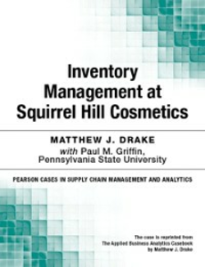 Ebook in inglese Inventory Management at Squirrel Hill Cosmetics Drake, Matthew J.