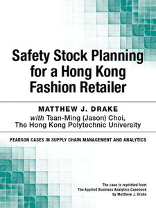 Ebook in inglese Safety Stock Planning for a Hong Kong Fashion Retailer Drake, Matthew J.