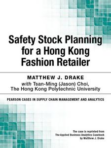 Ebook in inglese Safety Stock Planning for a Hong Kong Fashion Retailer Drake, Matthew J.