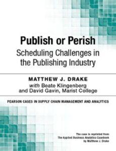 Foto Cover di Publish or Perish, Ebook inglese di Matthew J. Drake, edito da Pearson Education