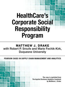 Ebook in inglese HealthCare's Corporate Social Responsibility Program Drake, Matthew J.