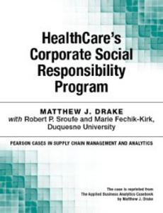 Ebook in inglese HealthCare's Corporate Social Responsibility Program Drake, Matthew J.