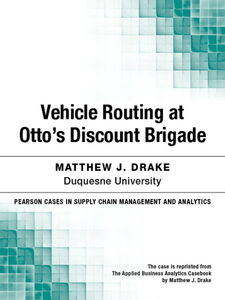 Ebook in inglese Vehicle Routing at Otto's Discount Brigade Drake, Matthew J.