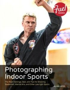 Ebook in inglese Photographing Indoor Sports Hess, Alan