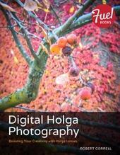 Digital Holga Photography