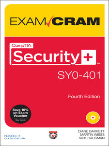 Ebook in inglese CompTIA Security+ SY0-401 Exam Cram Barrett, Diane , Hausman, Kirk , Weiss, Martin