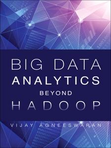 Ebook in inglese Big Data Analytics Beyond Hadoop Agneeswaran, Vijay Srinivas