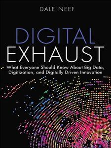 Ebook in inglese Digital Exhaust Neef, Dale